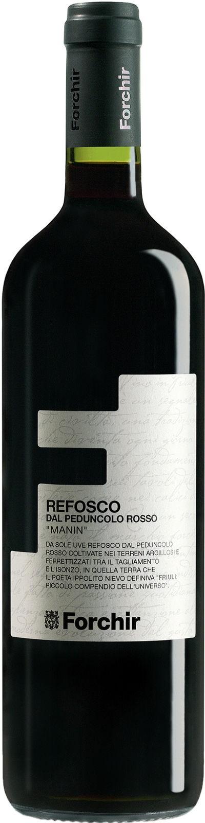 Refosco dal Peduncolo Rosso DOC Manin Forchir Friaul-Julisch Venetien