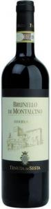 Brunello Di Montalcino Riserva DOCG Sesta Toskana